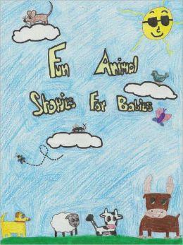 Fun Animal Stories For Babies