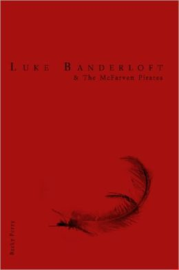 Luke Banderloft and the McFarven Pirates