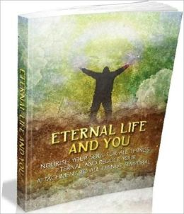 Life Study Guide eBook - Eternal Life and You - Success In Your Spirituality! (Self Esteem eBook ) ...