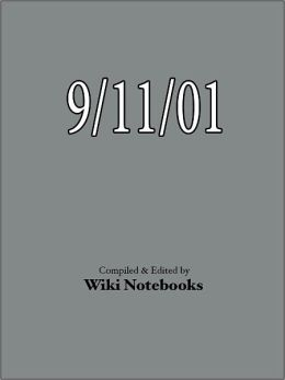 9/11 Attacks: Wiki Notebook