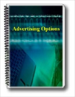 The Best Advertising Options for Your Money