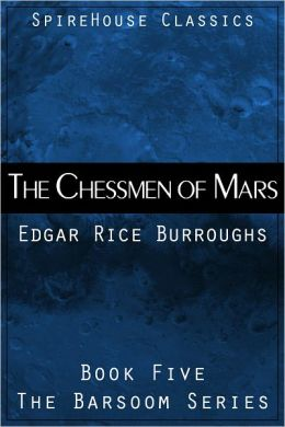 The Chessmen of Mars [with Active Table of Contents]
