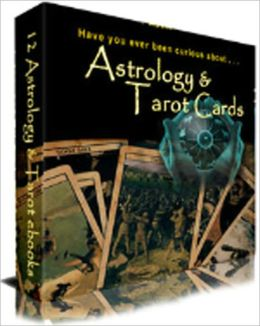 Astrology & Tarot Ebook Collection (12 in 1) - Aspects, Basic Tarot Card Reading, Dispelling Some Common Myths About Astrology, Divination Spreads, Houses, Planets, The 12 Zodiac Signs, The Chart Wheel, The Major Arcana cards, The Minor Arcana, and more