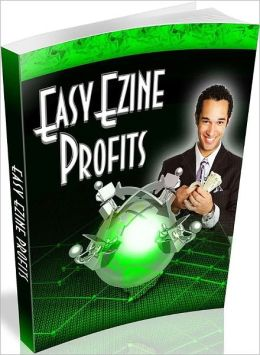 Money Making & Profit Generator - Easy Ezine Profits