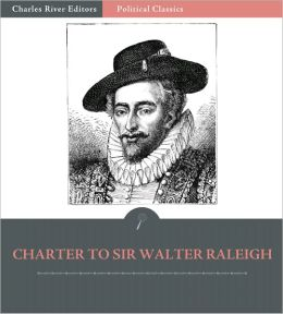 Charter to Sir Walter Raleigh, 1584