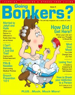 Going Bonkers? Issue 05