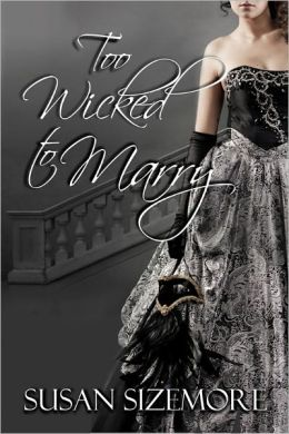 Too Wicked to Marry