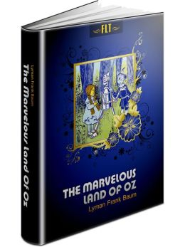 The Marvelous Land Of Oz § Lyman Frank Baum (The Oz Books #2)
