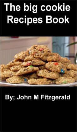 The big cookie recipes book