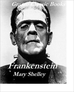 Frankenstein(Classics Series) by Mary Shelley