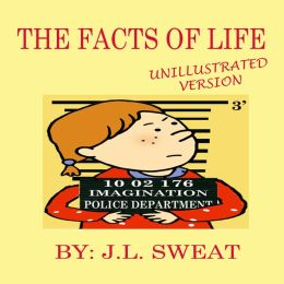 The Facts of Life (Unillustrated Version)