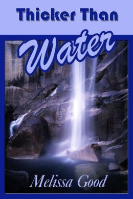 Thicker Than Water: Book 5 in the Dar & Kerry Series