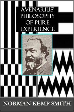 AVENARIUS' PHILOSOPHY OF PURE EXPERIENCE