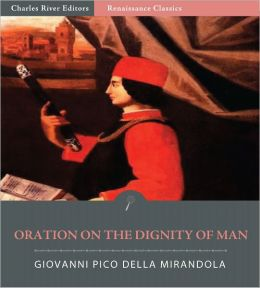 Oration on the Dignity of Man (Illustrated)