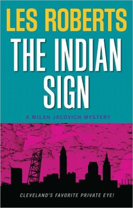 The Indian Sign (Milan Jacovich Mysteries #11)