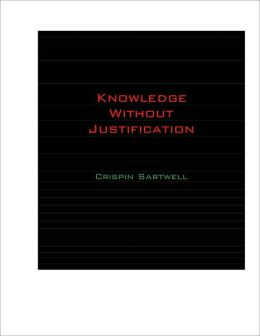 Knowledge Without Justification