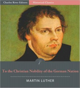 To the Christian Nobility of the German Nation