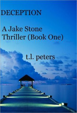 Deception, A Jake Stone Thriller (Book One)