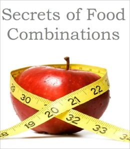 Secrets of Food Combinations