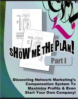 Show Me The Plan! Part 1