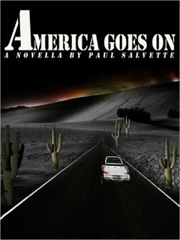 America Goes On: A Novella