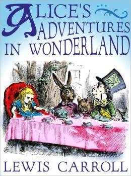 Alices Adventures in Wonderland - Lewis Carroll (Bentley Loft Classics Book #7)