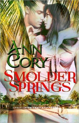 Smolder Springs [Contemporary Erotic Romance]
