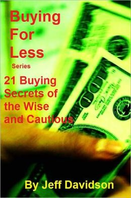 21 Buying Secrets of the Wise and Cautious