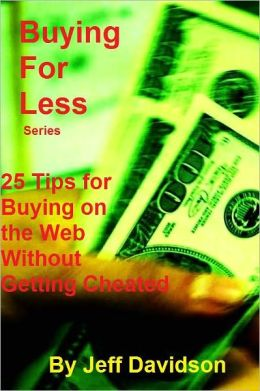 25 Tips for Buying on the Web Without Getting Cheated