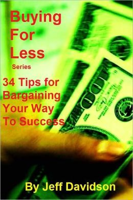 34 Tips for Bargaining Your Way to Success
