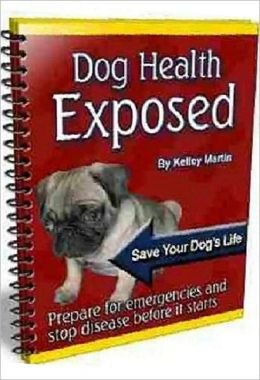 eBook About Dog Health Exposed - The importance of the physical examination ...