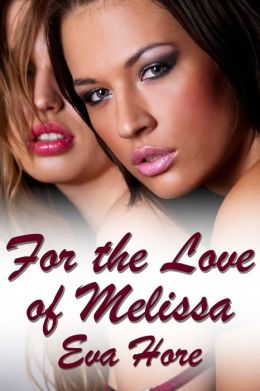 For the Love of Melissa