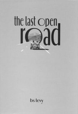 The Last Open Road