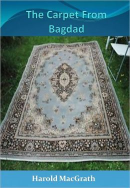 The Carpet From Bagdad w/ Direct link technology (A Romantic Story)