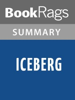 Iceberg by Clive Cussler l Summary & Study Guide