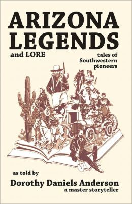 Arizona Legends and Lore