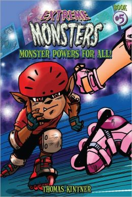Extreme Monsters #5 - Monster Powers for All