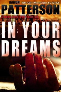 IN YOUR DREAMS (for fans of James Patterson, Gillian Flynn and Stieg Larsson)