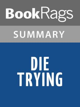 Die Trying by Lee Child l Summary & Study Guide