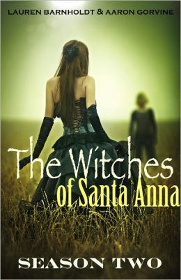 The Witches of Santa Anna (Books 8-13) (DISCOUNTED)