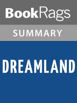 Dreamland by Sarah Dessen l Summary & Study Guide