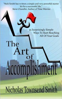 The Art of Accomplishment