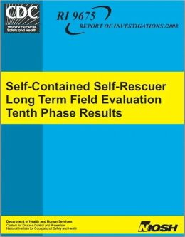 Self-Contained Self-Rescuer Long Term Field Evaluation Tenth Phase Results