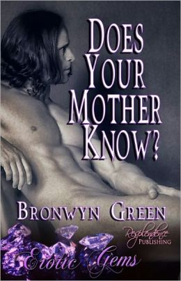 Does Your Mother Know? (Erotic Gems Short)