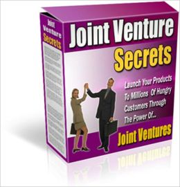 Money Making Pleasure - Joint Venture Secrets - Launch Your Products to Millions of Hungry Customers Through the Power of Joint Ventures