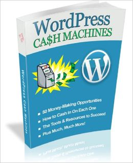 WordPress Cash Machines
