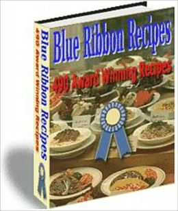 Cooked to Perfection Blue Ribbon - 490 Award Winning Recipes