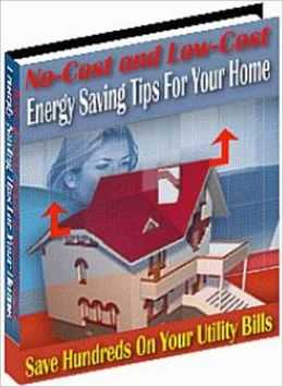 Saves You Money - No Cost and Low Cost Home Energy Saving Tips