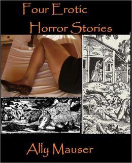 Four Erotic Horror Stories
