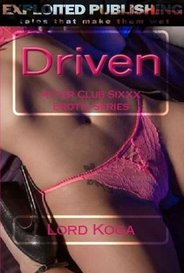 After Club SIXXX: Driven